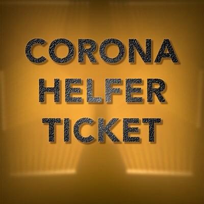 Corona Helfer Ticket