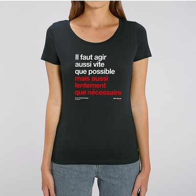 T-Shirt Femme Berset agir aussi vite que possible