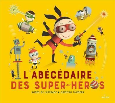 Livre enfant -  L'abécédaire des super-héros