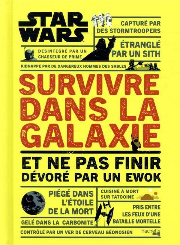Livre-Survivre dans la galaxie : et ne pas finir dévoré par un ewok