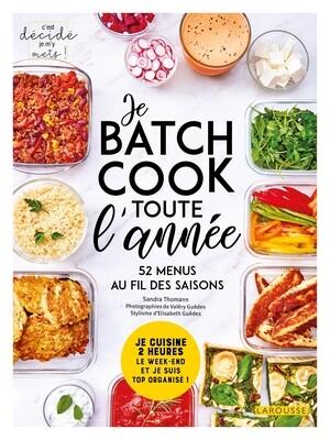 Livre de cuisine - Je batch cook toute l'année