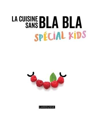 Livre de cuisine - La cuisine sans bla-bla spécial kids - ❤️