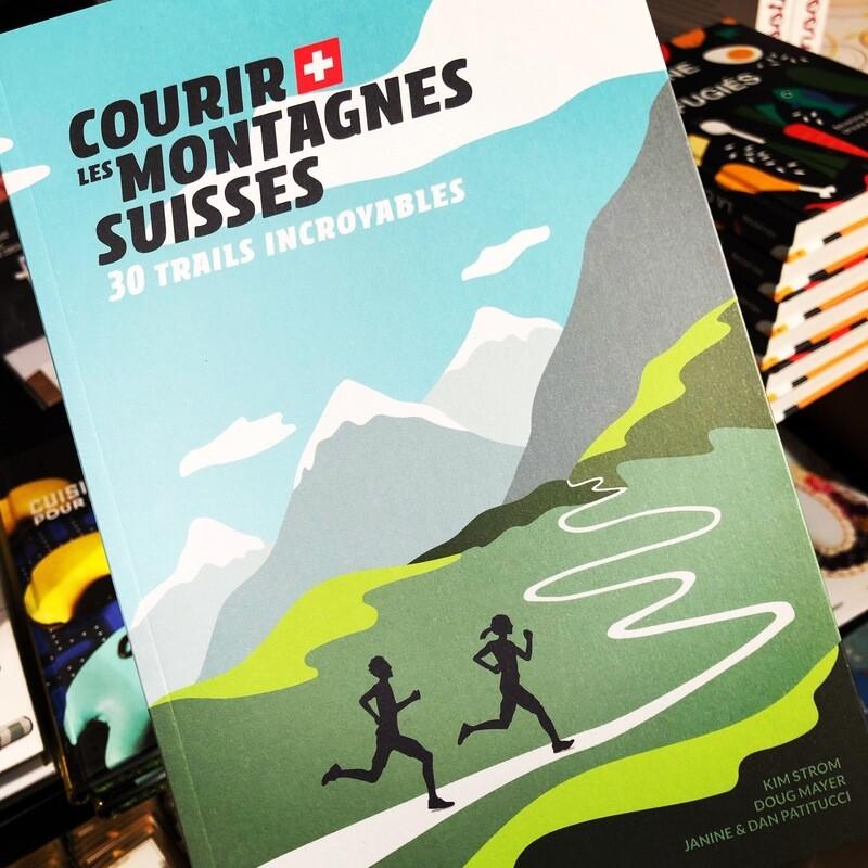 Livre guide - Courir les montagnes suisses