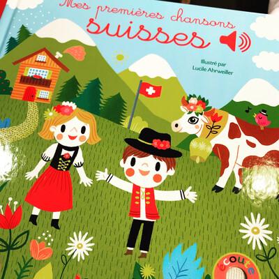 Livre - Mes premières chansons suisses