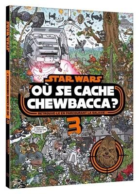 Livre - Où se cache Chewbaca tome 3
