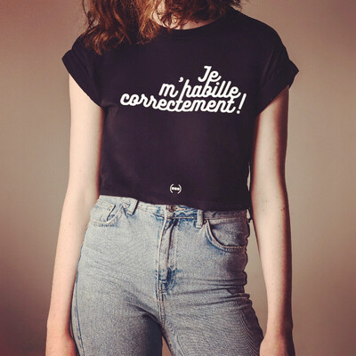 "Crop Top ""Je m'habille correctement"" ❤️"
