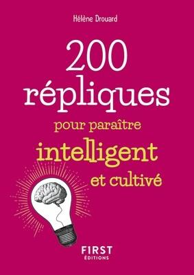 Livre - 200 répliques pour paraître intelligent et cultivé
