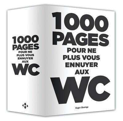 Livre - 1000 PAGES POUR NE PLUS VOUS ENNUYER AUX W.C.