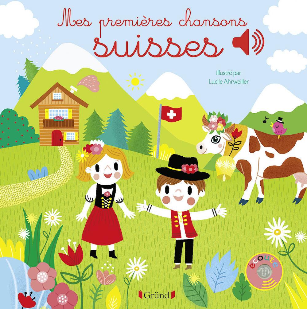 Livre enfant - Mes premières chansons suisses