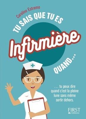 Livre pratique - Tu sais que tu es infirmière quand...