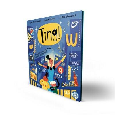 Livre enfant -  TING ! Le livre qui explique la publicité aux enfants