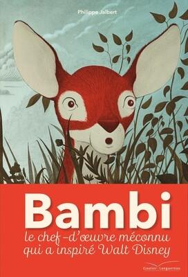 PROMO - Livre enfant -  Bambi, une vie dans les bois - le chef d'œuvre méconnu qui a inspiré Disney