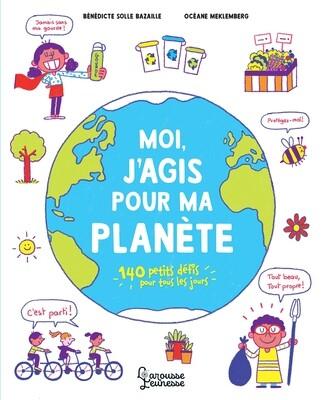 PROMO Livre enfant -  Moi, j'agis pour ma planète