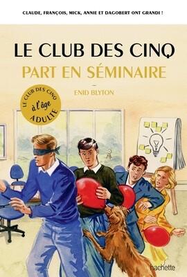 Livre - Le club des 5 part en séminaire - ❤️