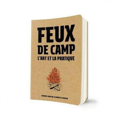 Livre guide - Feux de camp : L'art et la pratique.