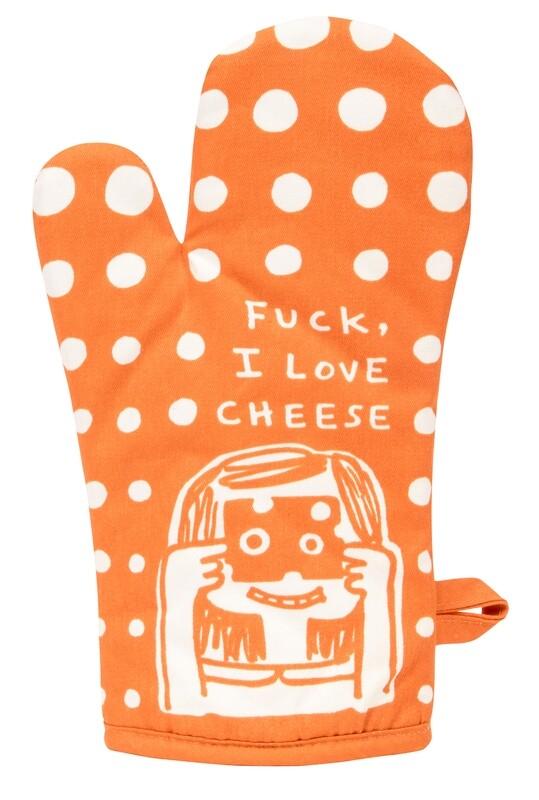 Manique Fuck I love cheese