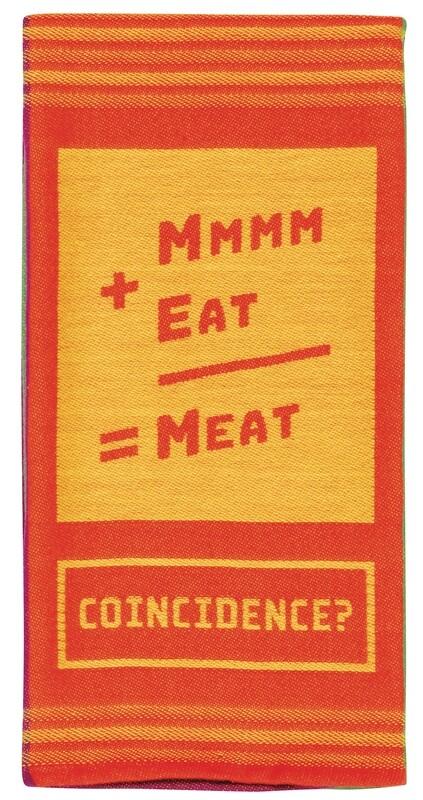 Linge de cuisine - Mmmm+Eat=Meat, coincidence ?
