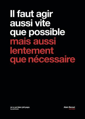 Carte postale Particules -  Alain Berset - Il faut agir aussi vite que possible mais aussi lentement que nécessaire