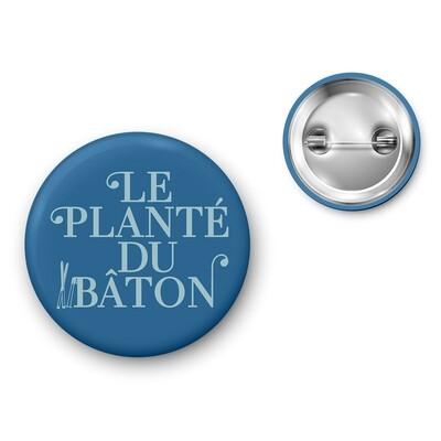 Badge Particules - Planté du bâton
