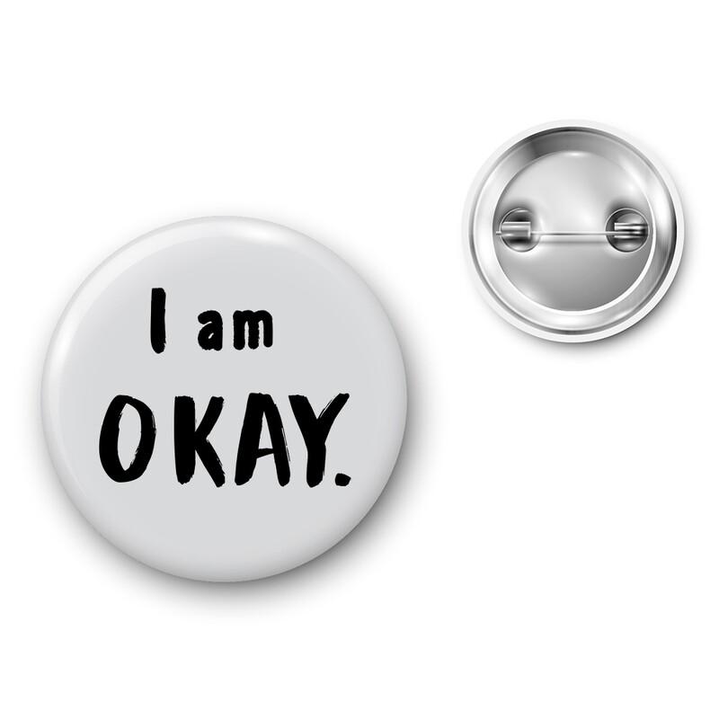 Badge Particules - I am okay