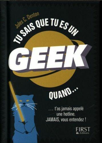 Livre humour - Tu sais que tu es un geek quand