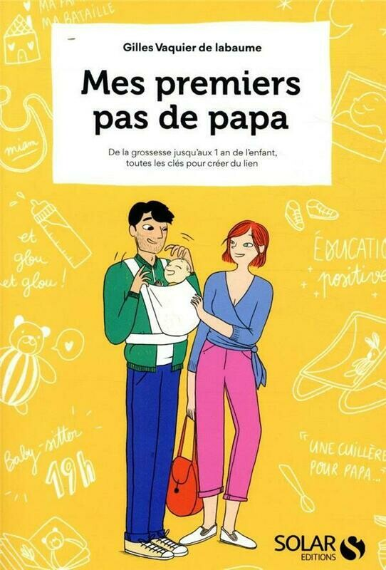 Livre Guide - Mes premiers pas de Papa