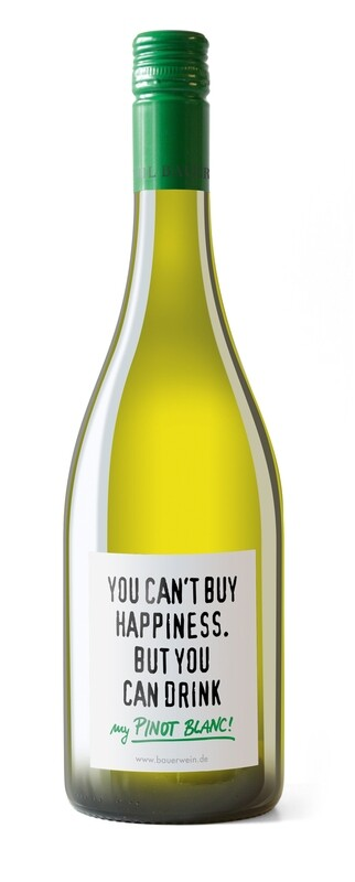 Vin - Pinot Blanc   - You can't buy hapiness. But you can drink my Pinot Blanc ♥️