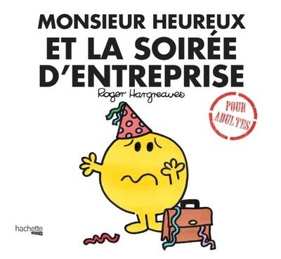 Livre Humour  - Monsieur heureux et la soirée d'entreprise ♥️