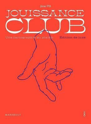 Livre - sex - Jouissance club - Edition de luxe