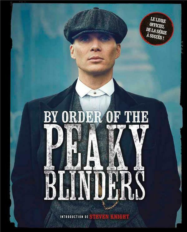 Beau livre - By order of the Peaky Blinders