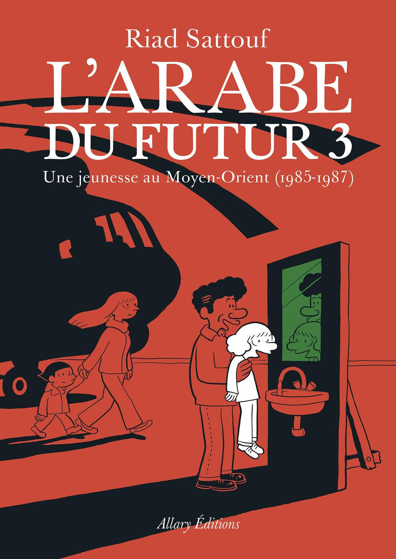 BD - L'Arabe du futur T03 ♥️