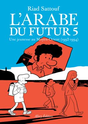 BD - L'Arabe du futur T05 ♥️