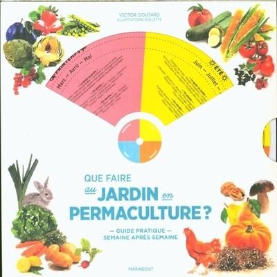 Livre jardinage - Que faire au jardin en permaculture ?