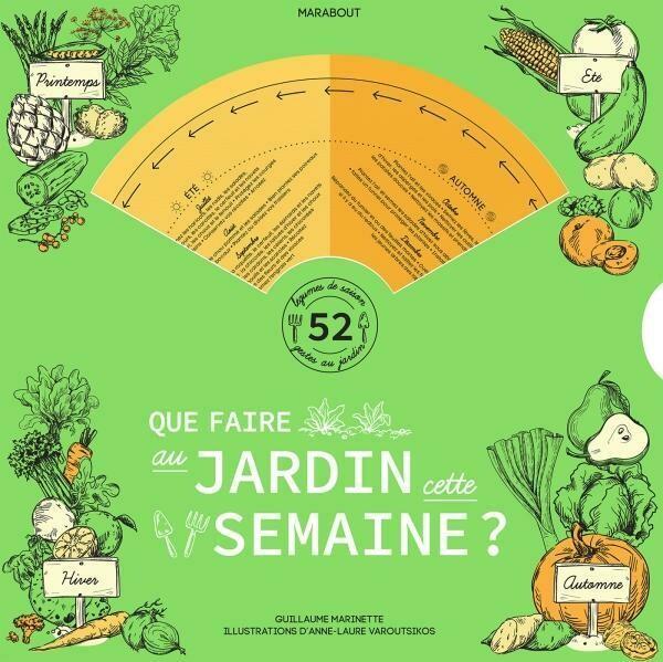 Livre jardinage - La roue du jardinier - que faire au jardin cette semaine ?