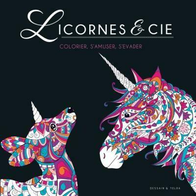 Livre coloriage - Licornes et Cie