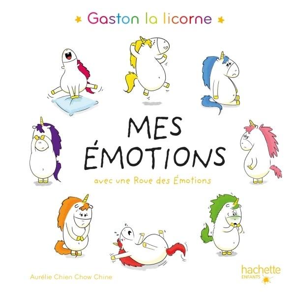 Livre enfant - Gaston la licorne : Mes émotions