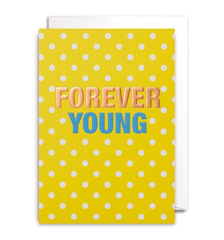 Carte double avec enveloppe - Forever young
