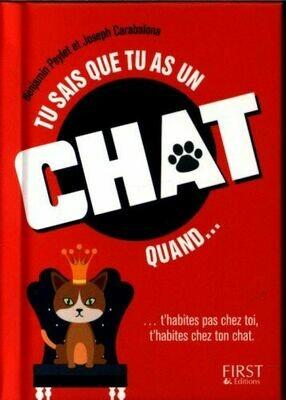 Livre humour - Tu sais que tu as un chat quand...