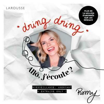 Le livre de Romy - Dring dring, Allô j'écoute ? Bienveillance, anonymat, entraide only!