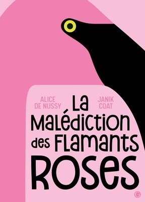 Livre enfant - La malédiction des flamants roses