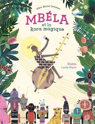 Livre enfant - Mbéla et la kora magique