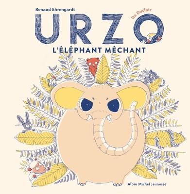Livre enfant - Urzo, l'éléphant méchant