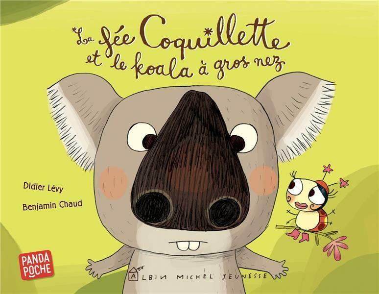 Livre enfant - La Fée Coquillette et le koala à gros nez