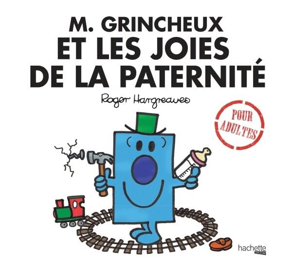 Livre Humour - M. Grincheux et les joies de la paternité