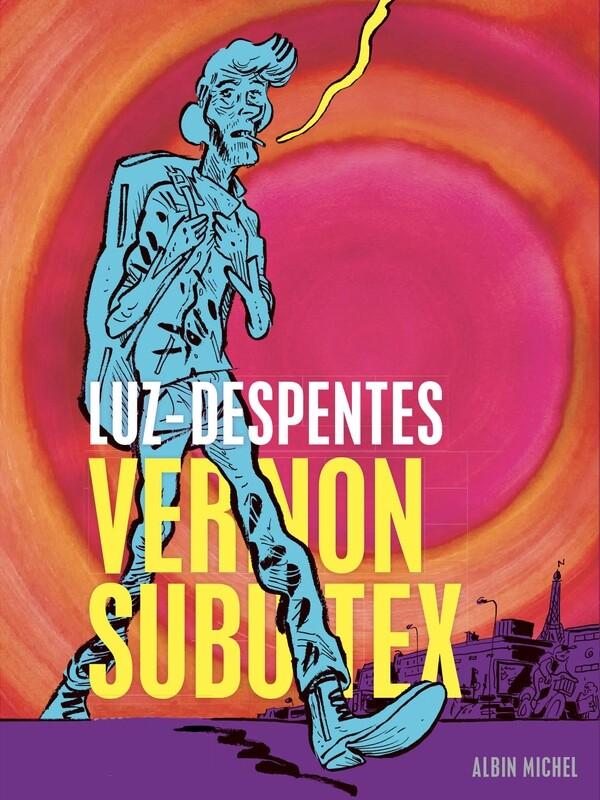 BD - Vernon Subutex par Luz ♥️