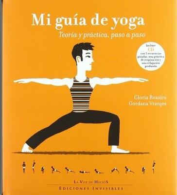 """Libro """"Mi guía de Yoga"""" Teoría y práctica, paso a paso por Gloria Rosales y Gordana Vranjes."""