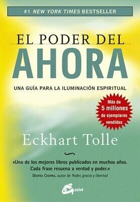 """""""El Poder del Ahora"""" por Eckhart Tolle. Una gran guía para la iluminación espiritual."""