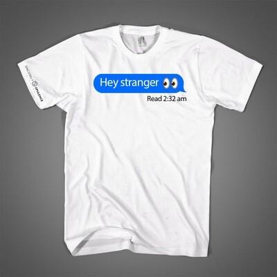 """""""Hey Stranger"""" Tee"""