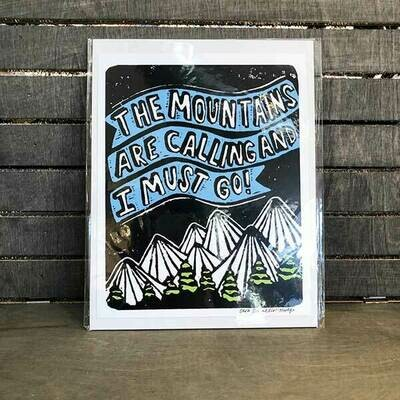 The Mtns Are Calling Archival Print