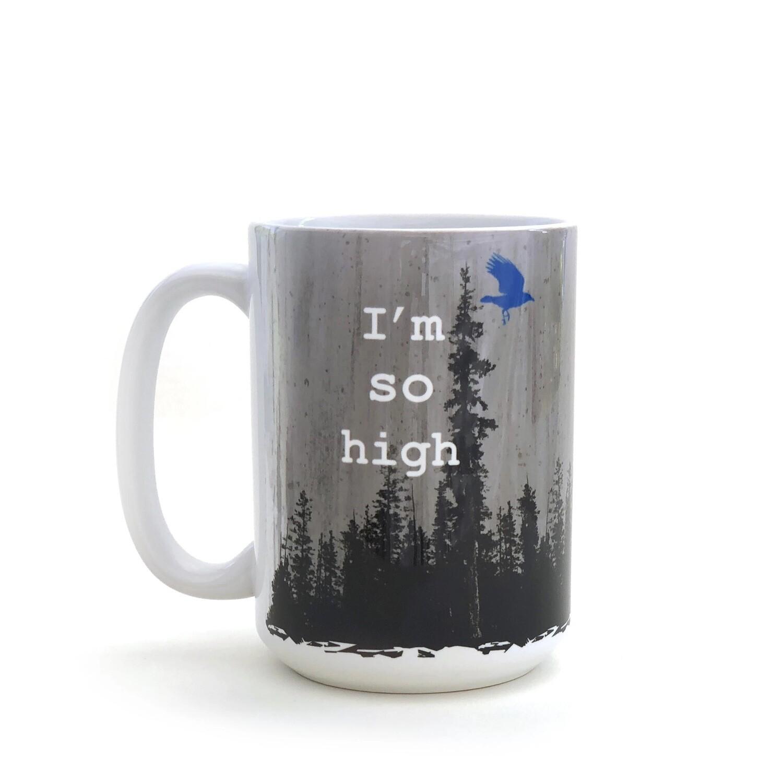 I'm so High Mug